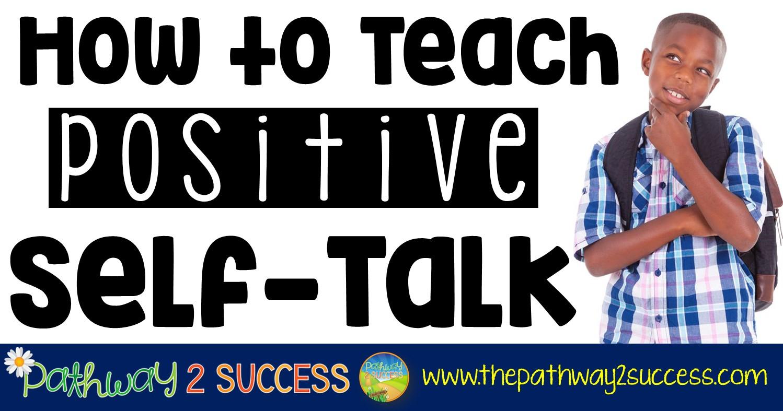 For talk positive kids self Using Positive